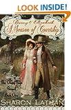 Darcy and Elizabeth: A Season of Courtship: 1 (Darcy Saga Prequel Duo)