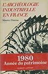 Arch�ologie industrielle en France