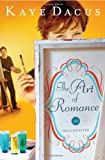 The Art of Romance (The Matchmakers)
