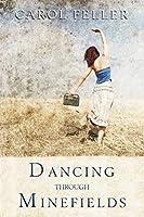 Dancing through Minefields