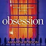 Obsession | Amanda Robson