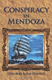 img - for Conspiracy in Mendoza by Luna Guinot Dolores Luna Guinot (2009-11-27) book / textbook / text book