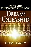 Dreams Unleashed (The Prophecies)