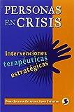 Personas en crisis: Intervenciones terapeuticas estrategicas (9688604577) by Sullivan Everstine, Diana