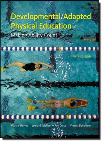 Developmental/Adapted Physical Education: Making Ability...
