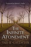 img - for By Tad R. Callister The Infinite Atonement [Hardcover] book / textbook / text book