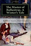 Image of The Master of Ballantrae, A Winter's Tale