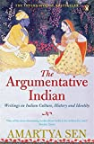 The Argumentative Indian: Writings on In...