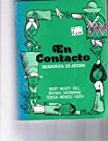En Contacto: Gramatica en Accion (Spanish Edition) (0030438314) by Mary McVey Gill
