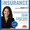 Money 911: Insurance (       UNABRIDGED) by Jean Chatzky Narrated by Jean Chatzky