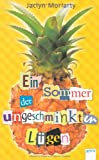 Ein Sommer der ungeschminkten Lügen (3401066439) by Jaclyn Moriarty