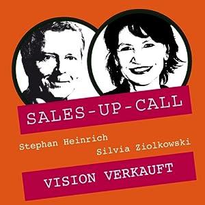Vision verkauft (Sales-up-Call) Hörbuch