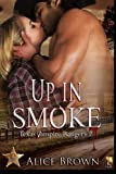 Up In Smoke (Texas Vampire Rangers) (Volume 2)