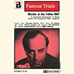 Murder at the Follies: The Famous Trials Series | Edgar Lustgarten