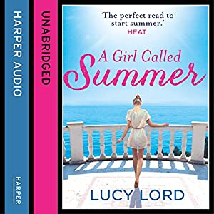 A Girl Called Summer | [Lucy Lord]