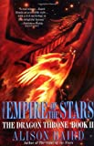 img - for The Empire of the Stars (Dragon Throne) book / textbook / text book