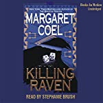 Killing Raven: Arapaho Indian Mysteries | Margaret Coel