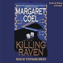 Killing Raven: Arapaho Indian Mysteries | Livre audio Auteur(s) : Margaret Coel Narrateur(s) : Stephanie Brush