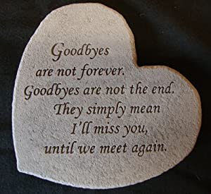 goodbyes are not forever they only mean ill miss you until we meet again