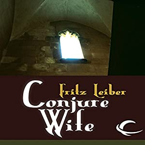 Conjure Wife Audiobook