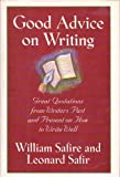 img - for Good Advice on Writing by William Safire (1992-10-01) book / textbook / text book