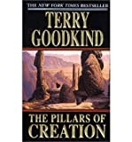The Pillars of Creation Terry Goodkind