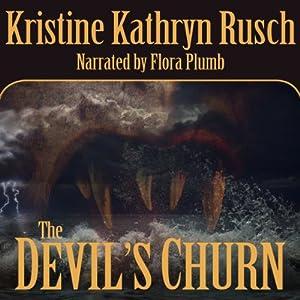 The Devil's Churn | [Kristine Kathryn Rusch]