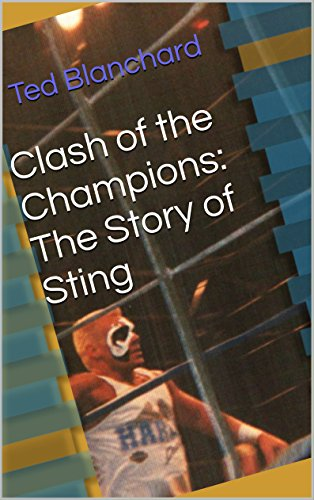 Clash of the Champions: The Story of Sting (Clash Of Champions compare prices)
