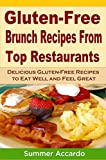 Gluten Free Brunch Recipes From Top Restaurants