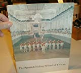 img - for THE SPANISH RIDING SCHOOL OF VIENNA-PROGRAM FOR U.S. CANADIAN TOUR-- book / textbook / text book