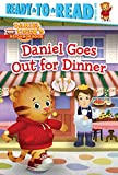 img - for Daniel Goes Out for Dinner (Daniel Tiger's Neighborhood) book / textbook / text book