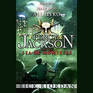 The Sea of Monsters: Percy Jackson, Book 2 | [Rick Riordan]