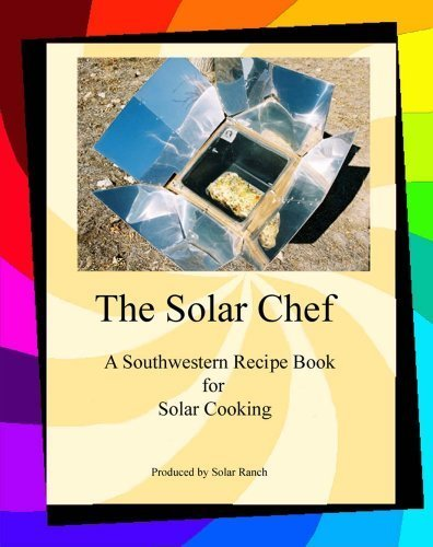 The Solar Chef by Rose Marie Kern (2009-01-15) (Solar Chef compare prices)
