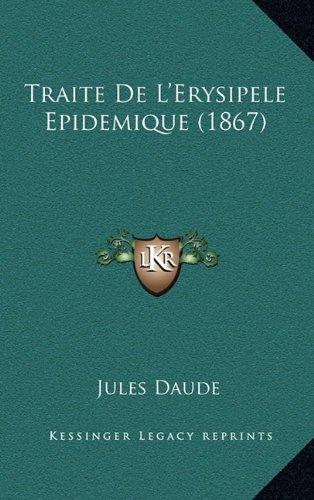 Traite de L'Erysipele Epidemique (1867)