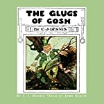 The Glugs of Gosh | C. J. Dennis