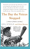 The Day The Voices Stopped (0465082270) by Steele, Ken