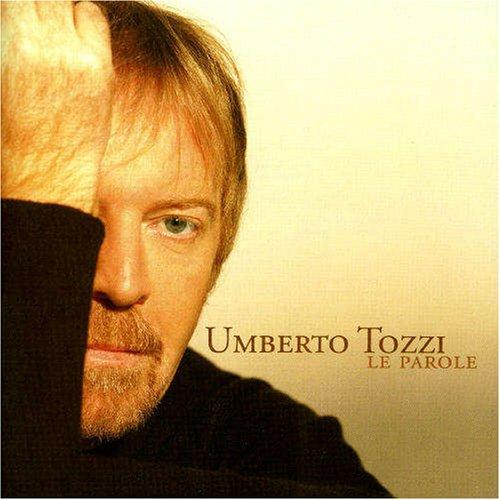 Umberto Tozzi - Le Parole - Zortam Music