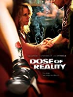 Dose of Reality [HD]