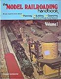 The Model Railroading Handbook, Vol. 1 (0801961688) by Schleicher, Robert