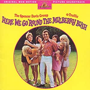 Here We Go 'Round The Mulberry Bush: Original MGM Motion Picture Soundtrack [Enhanced CD]