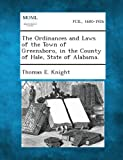 The Ordinances and Laws of the Town of Greensboro, in the County of Hale, State of Alabama.