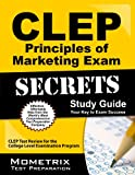 CLEP Principles of Marketing Exam Secrets