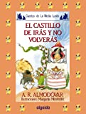 Media lunita / Crescent Little Moon: El Castillo De Iras Y No Volveras (Infantil - Juvenil) (Spanish Edition)