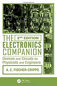Fischer-Cripps Student Companion Set (5 Volumes): The Electronics Companion: Devices and Circuits for Physicists and Engineers, 2nd Edition by CRC Press