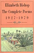 The Complete Poems: 1927-1979 by Elizabeth Bishop cover image