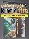 Quick Start Guide To Kindle Fire - Entertainment Edition