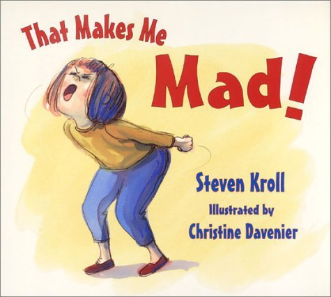 That Makes Me Mad! by Steven Kroll (2002-07-01) (That Makes Me Mad compare prices)