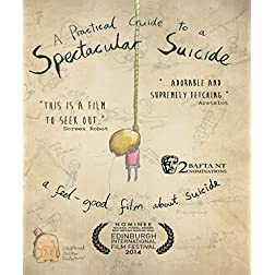 Practical Guide to a Spectacular Suicide [Blu-ray]