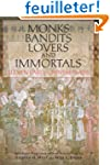 Monks, Bandits, Lovers, and Immortals...