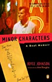Minor Characters: A Beat Memoir (0140283579) by Johnson, Joyce
